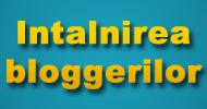 Intalnirea bloggerilor din Braila